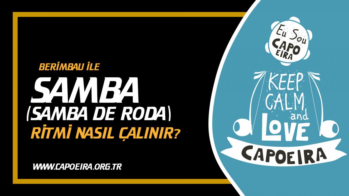 SAMBA(Samba de Roda) RİTMİ NASIL ÇALINIR ?